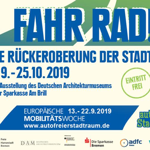 """Ausstellung """"FAHR RAD! Die Rückeroberung der Stadt"""""""